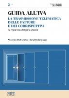 GUIDA ALL'IVA 2 - La trasmissione telematica delle fatture e dei corrispettivi - Benedetto Santacroce,  Alessandro Mastromatteo