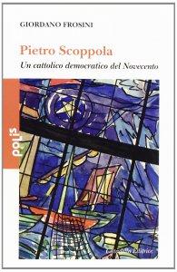 Copertina di 'Il messaggio di Pietro Scoppola'