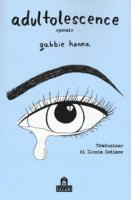 Adultolescence - Hanna Gabbie