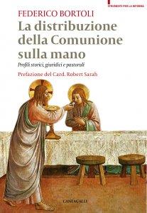 Copertina di 'La distribuzione della comunione sulla mano'