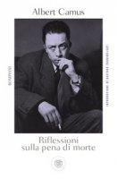 Riflessioni sulla pena di morte - Camus Albert