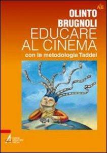 Copertina di 'Educare al cinema con la metodologia Taddei'