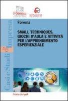 Small techniques, giochi d'aula e attività per l'apprendimento esperienzale
