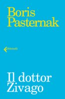 Il dottor Zivago - Pasternak Boris