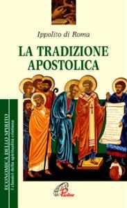 Copertina di 'La tradizione apostolica'