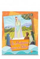 La Madonna appare a Fatima