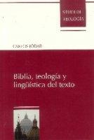 Biblia, teología y linguística del texto - Carlos Jódar
