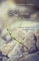 La carit� � paziente - Domenico jr. Agasso
