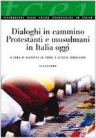 Dialoghi in cammino - Giuseppe La Torre, Letizia Tomassone
