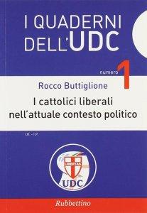 Copertina di 'Cattolici liberali nell'attuale contesto politico. (I)'