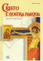 Cristo è nostra Pasqua - Frisina Marco