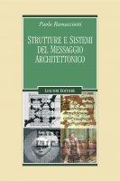 Strutture e sistemi del messaggio architettonico - Paolo Ramacciotti
