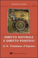 Diritto naturale e diritto positivo in s. Tommaso d'Aquino - Pizzorni Reginaldo M.