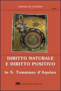 Copertina di 'Diritto naturale e diritto positivo in s. Tommaso d'Aquino'