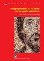 Migrazioni e nuova evangelizzazione - Antonio Maria Vegliò, Rino Fisichella, Gabriele Bentoglio, M. Sanfilippo