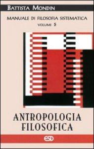 Copertina di 'Antropologia filosofica e filosofia della cultura e dell'educazione'