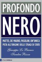Profondo nero - Giuseppe Lo Bianco, Sandra Rizza