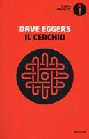 Il cerchio - Eggers Dave