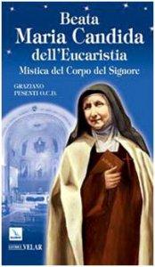 Copertina di 'Beata Maria Candida dell'Eucaristia. Mistica del Corpo del Signore'