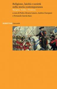 Copertina di 'Religione, laicità e società nella storia contemporanea'