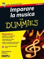 Imparare la musica For Dummies - Mike Pilhofer