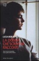La donna che scriveva racconti - Berlin Lucia