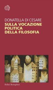 Copertina di 'Sulla vocazione politica della filosofia'