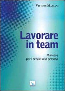 Copertina di 'Lavorare in team'