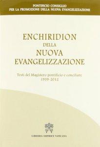 Copertina di 'Enchiridion della nuova evangelizzazione'