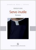 Servo inutile - Doni Rodolfo