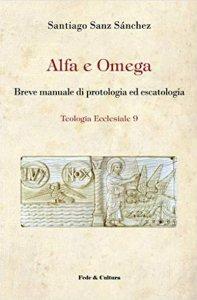 Copertina di 'Alfa e omega'