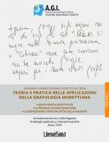 Teoria e pratica nelle applicazioni della grafologia Morettiana - Vol.2 - Giovanni Luisetto, Lidia Fogarolo
