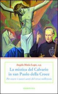 Copertina di 'Mistica del Calvario in San Paolo della Croce'
