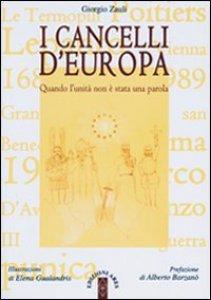 Copertina di 'I cancelli d'Europa. Quando l'unità non è stata una parola'