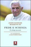 Fede e scienza - Benedetto XVI (Joseph Ratzinger)