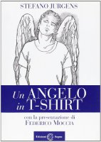 Un angelo in t-shirt - Jurgens Stefano