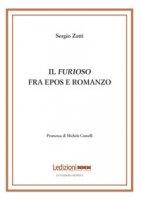 Il «Furioso» fra epos e romanzo - Zatti Sergio