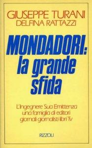 Copertina di 'Mondadori: la grande sfida'