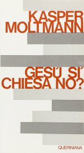 Copertina di 'Gesù sì, Chiesa no?'