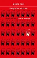 Sanguina ancora - Paolo Nori