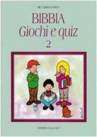 Bibbia giochi e quiz. Vol. 2 - Davico Riccardo