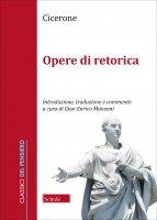 Opere di retorica. - M. Tullio Cicerone