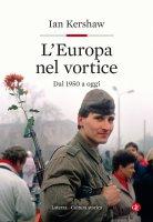 L'Europa nel vortice - Ian Kershaw
