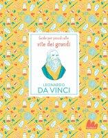 Guide per piccoli alle vite dei grandi. Leonardo da Vinci - Isabel Thomas