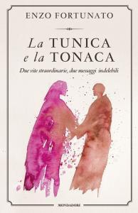 Copertina di 'La tunica e la tonaca'