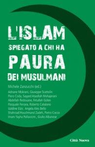 Copertina di 'L'Islam spiegato a chi ha paura dei musulmani'