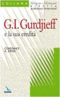 G. I. Gurdjieff e la sua eredità - Jones Constance, Zoccatelli Pierluigi