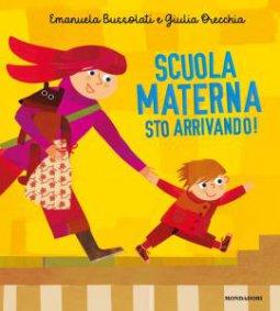 Copertina di 'Scuola materna sto arrivando! Ediz. a colori'