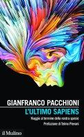 L'ultimo Sapiens - Gianfranco Pacchioni