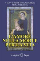 L'amore nella morte per la vita - p. Nicola Lomurno
